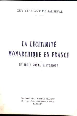 La Légitimité monarchique en France