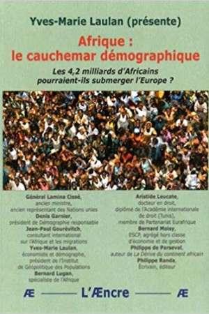 Afrique : le cauchemar démographique