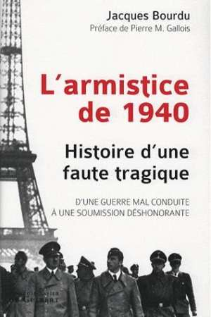 L'armistice de 1940 : Histoire une faute tragique
