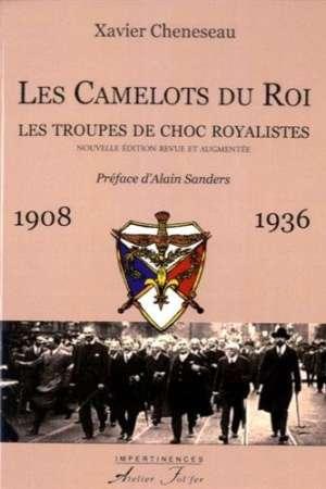 Les Camelots du Roi : Les troupes de chocs royalistes