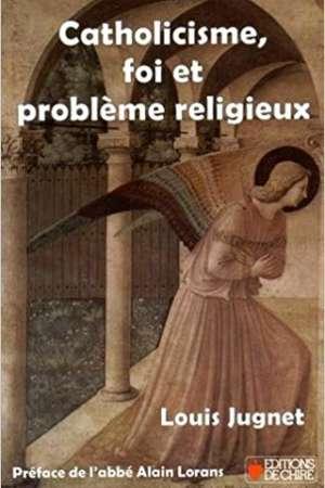 Catholicisme foi et problème religieux