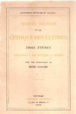 Charles Maurras et la critique des lettres