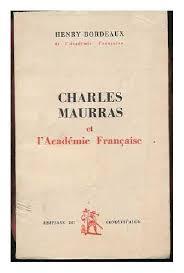 Charles Maurras et l'Académie Française
