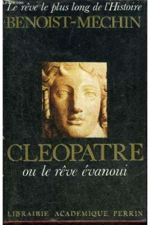 Cléopatre ou le rêve évanoui