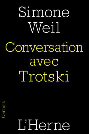 Conversation avec Trotski