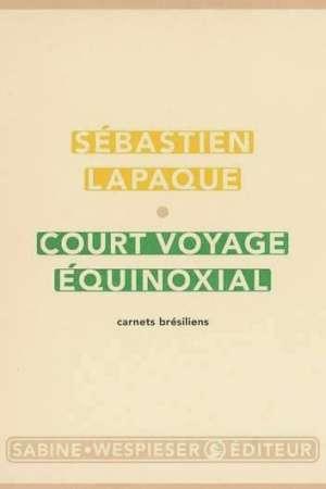 Court voyage équinoxial