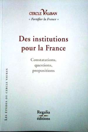 Des institutions pour la France