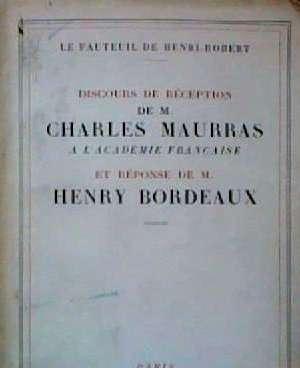 Discours de réception de M Charles Maurras à l'Académie Française