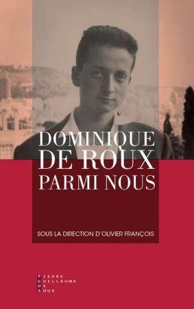 Dominique de Roux parmi nous