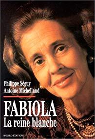 Fabiola, la reine blanche