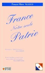 France, notre seule Patrie