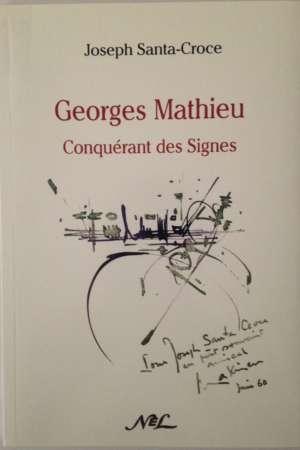 Georges Mathieu, conquérant des Signes