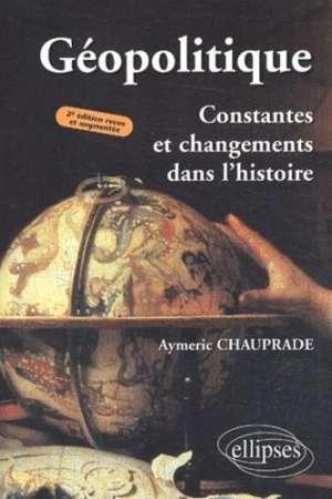 Géopolitique, Constantes et changements dans l'histoire