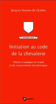 Initiation au code de la chevalerie