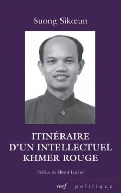 Itinéraire d'un intellectuel Khmer rouge