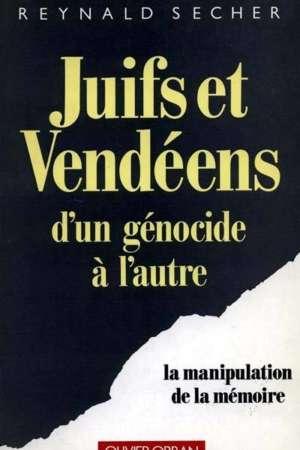 Juifs et Vendéens d'un génocide à l'autre