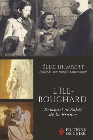 L'Île-Bouchard – Rempart et Salut de la France