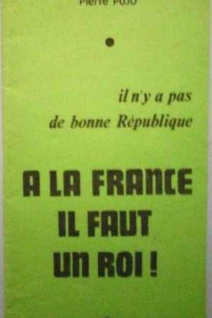 A la France il faut un Roi
