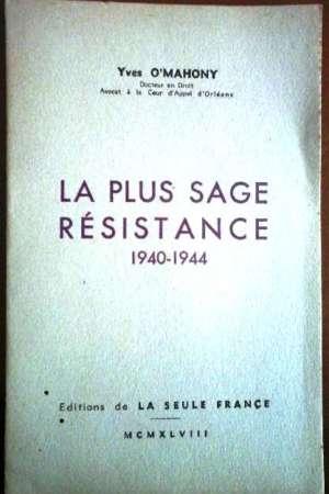 La plus sage Résistance  1940-1944
