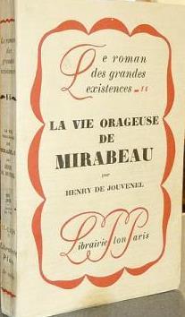 La vie orageuse de Mirabeau