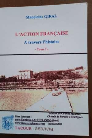 L'Action Française – A travers l'histoire – Tome 2