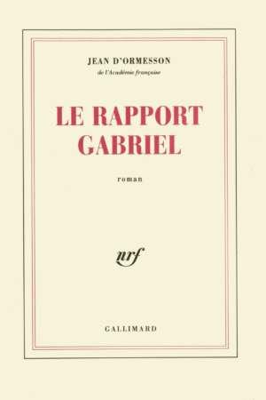 Le rapport Gabriel