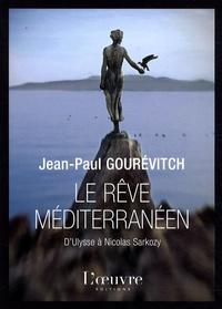 Le rêve méditerranéen