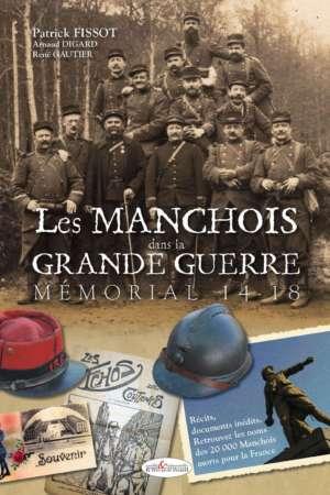Les Manchois dans la Grande Guerre