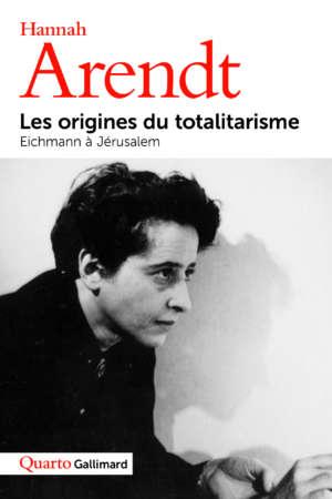Les origines du totalitarisme – Eichmann à Jérusalem