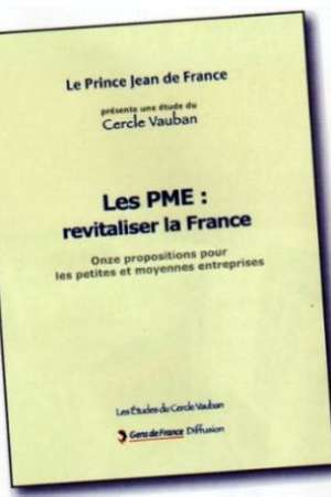 Les PME : revatiliser la France
