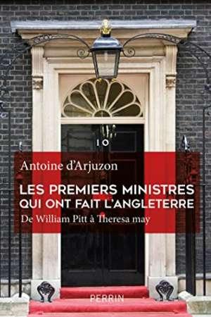 Les premiers ministres qui ont fait l'Angleterre