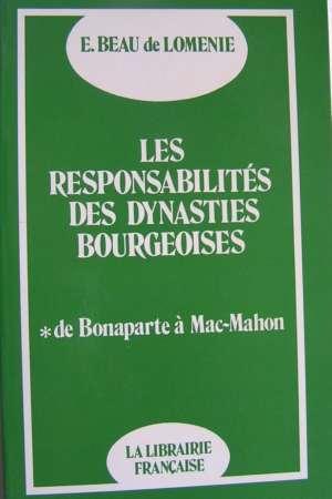 Les responsabilités des dynasties bourgeoises