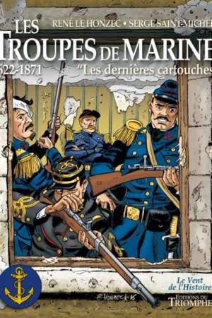 Les troupes de marine – Les dernières cartouches