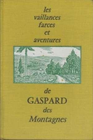 Les vaillances farces et aventures de Gaspard des Montagnes