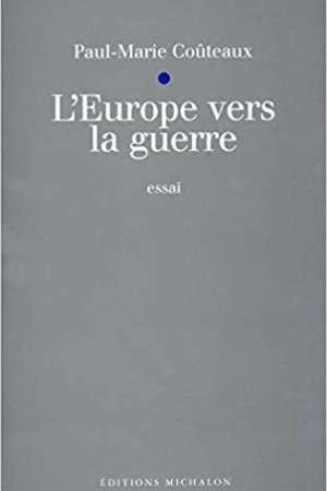 L'Europe vers la guerre