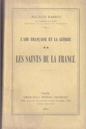 L'Ame française et la guerre : Les Saints de la France
