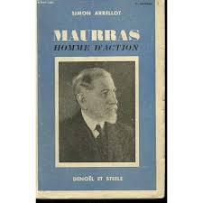 Maurras, homme d'action