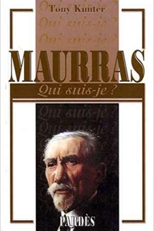 «Qui suis-je?» Maurras