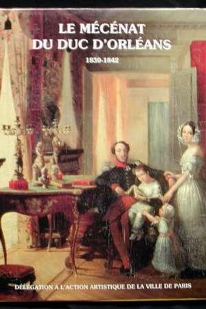 Le Mécénat du duc d'Orléans
