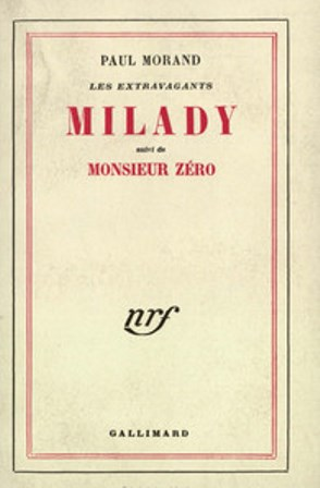Milady suivi de Monsieur Zéro