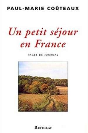 Un petit séjour en France