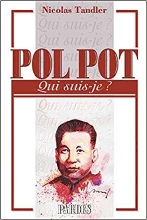 «Qui suis-je ?»-Pol Pot