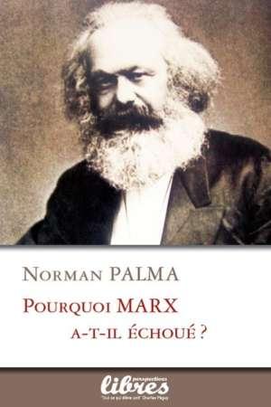 Pourquoi Marx a-t-il échoué?