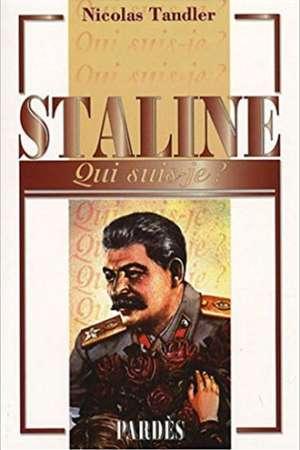 «Qui suis-je» -Staline