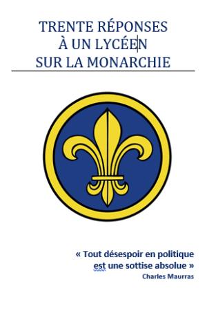 Trente réponses sur la monarchie