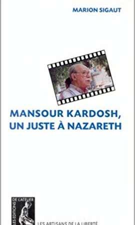 Mansour Kardosh, un juste à Nazareth