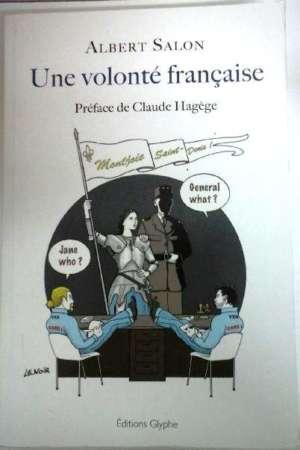 Une volonté française