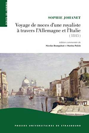 Voyage de noces d'une royaliste à travers l'Allemagne et l'Italie