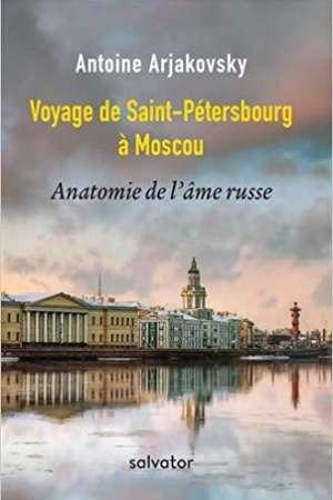 Voyage de Saint-Pétersbourg à Moscou