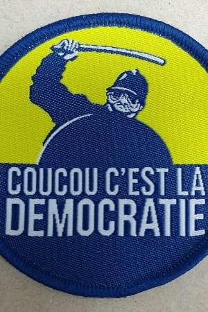 Ecusson brodé, Coucou c'est la démocratie
